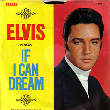 Presley, Elvis - If I Can Dream / Edge Of Reality W/ Ps