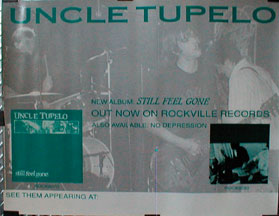 Uncle Tupelo - Still Feel Gone Poster