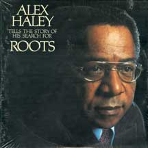 Haley,Alex - Tells The Story Of His Search For Roots