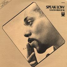 Bishop,Walter Jr. - Speak Low