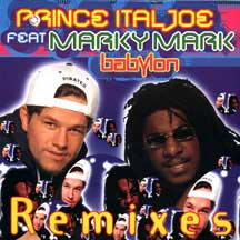 Prince Ital Joe feat. Marky Mark - Babylon Remixes