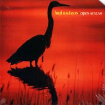 Raulston, Fred - Open Stream Album