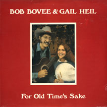 Bovee,Bob & Gail Heil - For Old Time's Sake
