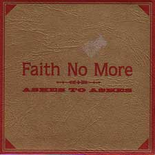 Faith No More - Ashes To Ashes #2