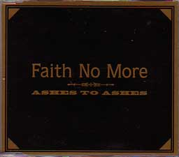 Faith No More - Ashes To Ashes #1