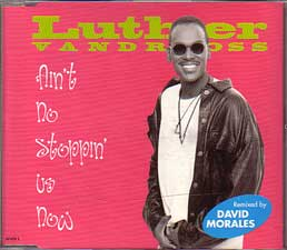 Vandross, Luther - Ain't No Stopping Us Now-david Morales Remixes