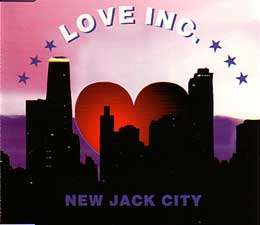 New Jack City - Love Inc.