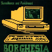 Borghesia - Surveillance And Punishment