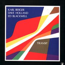Berger,Karl Dave Holland Ed Blackwell - Transit