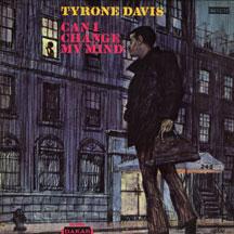 Davis,Tyrone - Can I Change My Mind